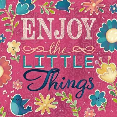 Enjoy the Little Things Burst I