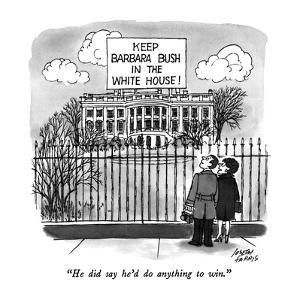 """He did say he'd do anything to win."" - New Yorker Cartoon by Joseph Farris"