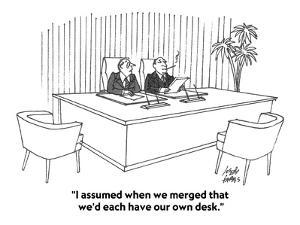 """I assumed when we merged that we'd each have our own desk."" - Cartoon by Joseph Farris"