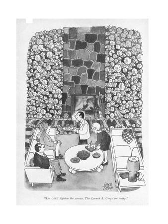 """""""Let OPEC tighten the screws. The Larned A. Corys are ready."""" - New Yorker Cartoon"""