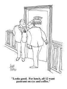 """Looks good.  For lunch, all 12 want pastrami on rye and coffee."" - Cartoon by Joseph Farris"