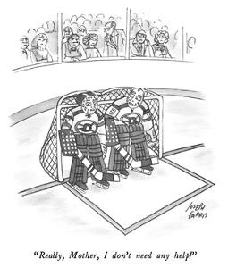 """Really, Mother, I don't need any help!"" - New Yorker Cartoon by Joseph Farris"