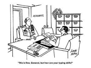 """This is fine, General, but how are your typing skills?"" - Cartoon by Joseph Farris"