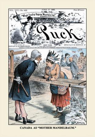 Puck Magazine: Canada as Mother Mandelbaum
