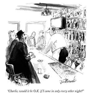"""""""Charlie, would it be O.K. if I came in only every other night?"""" - New Yorker Cartoon by Joseph Mirachi"""