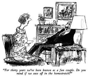 """""""For thirty years we've been known as a fun couple.  Do you mind if we eas…"""" - New Yorker Cartoon by Joseph Mirachi"""