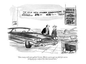 """""""How many miles per gallon! Listen, Mister, you've got one hell of a nerve?"""" - New Yorker Cartoon by Joseph Mirachi"""