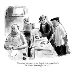 """""""How much you want to bet, I say it was Mary Austin in '53 and Anne Hogan ?"""" - New Yorker Cartoon by Joseph Mirachi"""