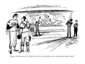 """""""I am a little nervous. It's the first time I've ever pitched to two milli?"""" - New Yorker Cartoon by Joseph Mirachi"""