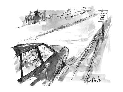 "Road sign says ""No smoking next 10 miles"". - New Yorker Cartoon"