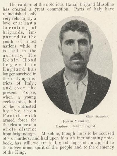 Joseph Musolino, Captured Italian Brigand--Giclee Print