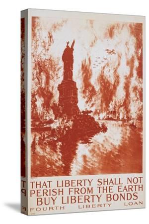 That Liberty Shall Not Perish from the Earth - Buy Liberty Bonds Poster