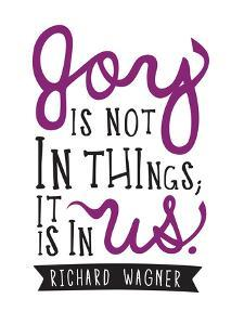 Joy Is Not In Things