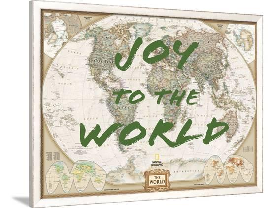 Joy To The World World Map Framed Art Print By National Geographic