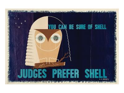 Judges Prefer Shell--Art Print