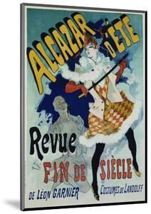 Alcazar D'Ete - Revue Fin De Siecle Cabaret Poster by Jules Chéret