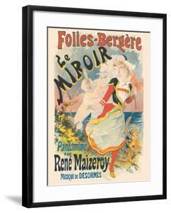 Folies Bergère - The Mirror - Pantomime by Rene Maizeroy - Music by Desormes by Jules Chéret