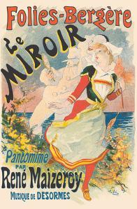 Folies Bergère - The Mirror - Pantomime by Rene Maizeroy - Music by Desormes by Jules Chéret
