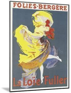 Poster Advertising a Dance Performance by Loie Fuller at the Folies-Bergere by Jules Chéret
