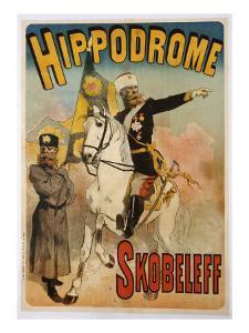 Poster Advertising 'skobeleff' at the Hippodrome, 1895 by Jules Chéret