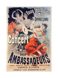 Poster Advertising the Concert Des Ambassadeurs, 1884 by Jules Chéret
