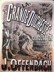 "Poster for ""La Grande Duchesse de Gerolstein"" by Jacques Offenbach by Jules Chéret"