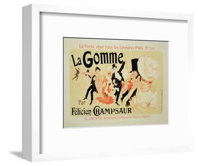 """Reproduction of a Poster Advertising """"La Gomme,"""" by Felicien Champsaur"""
