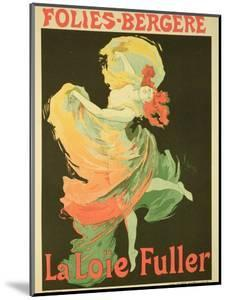 """Reproduction of a Poster Advertising """"Loie Fuller"""" at the Folies-Bergere, 1893 by Jules Chéret"""