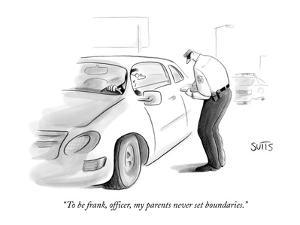 """To be frank, officer, my parents never set boundaries."" - New Yorker Cartoon by Julia Suits"
