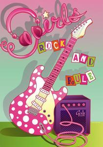 Girls Rock and Rule by Julie Goonan