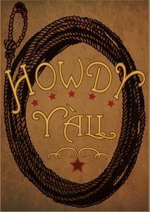 Howdy Y'All by Julie Goonan