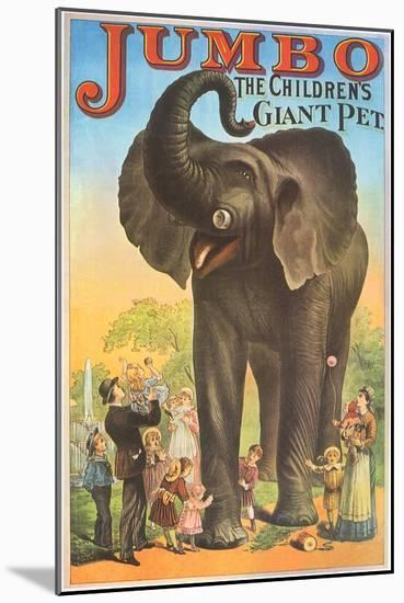 Jumbo, the Children's Giant Pet--Mounted Giclee Print