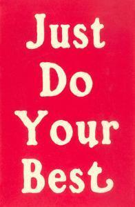 Just Do Your Best Slogan