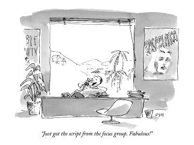 """""""Just got the script from the focus group. Fabulous!"""" - New Yorker Cartoon-Pat Byrnes-Premium Giclee Print"""
