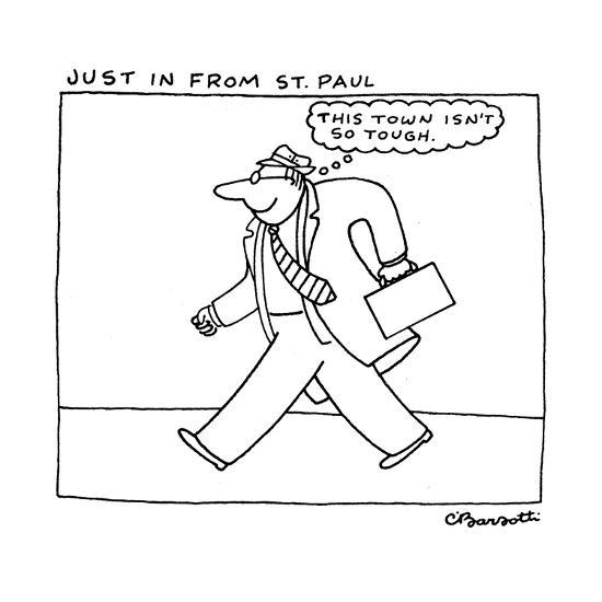 Just in from St. Paul. - New Yorker Cartoon-Charles Barsotti-Premium Giclee Print