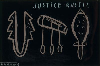 Justice Rustic-Jacques Flechemuller-Limited Edition