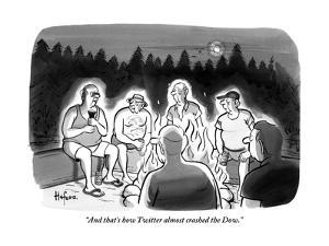 """And that's how Twitter almost crashed the Dow."" - New Yorker Cartoon by Kaamran Hafeez"