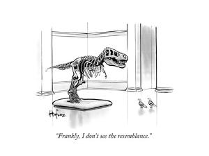 """Frankly, I don't see the resemblance."" - New Yorker Cartoon by Kaamran Hafeez"