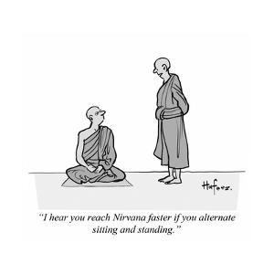 """I hear you reach Nirvana faster if you alternate sitting and standing."" - Cartoon by Kaamran Hafeez"