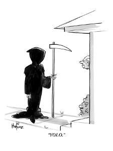 """YOLO."" - New Yorker Cartoon by Kaamran Hafeez"