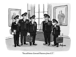 """""""You all know General Petersen from I.T."""" - New Yorker Cartoon by Kaamran Hafeez"""
