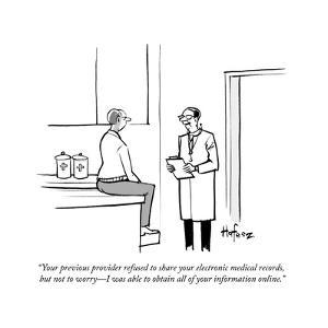 """""""Your previous provider refused to share your electronic medical records, ?"""" - Cartoon by Kaamran Hafeez"""