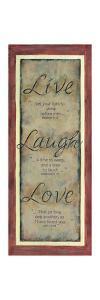 Live Laugh Love by Karen Tribett