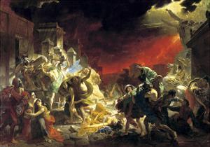 The Last Day of Pompeii, 1833 by Karl Briullov
