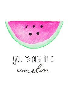 You're One in a Melon by Kat Papa