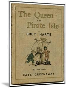 Cover Design, the Queen of the Pirate Isle by Kate Greenaway