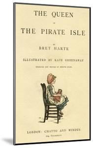Title Page Design, the Queen of the Pirate Isle by Kate Greenaway
