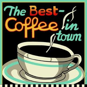Best Coffee in Town by Kate Ward Thacker