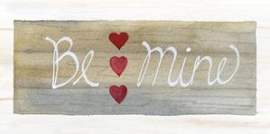 Rustic Valentine Be Mine by Kathleen Parr McKenna