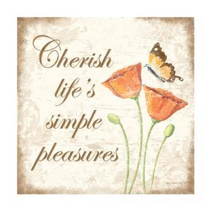 Cherish Life's Simple Pleasures by Kathy Middlebrook